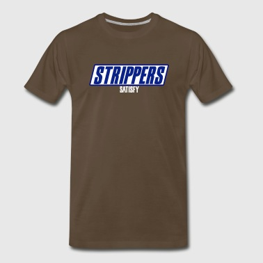 STRIPPERS Satisfy - Men's Premium T-Shirt