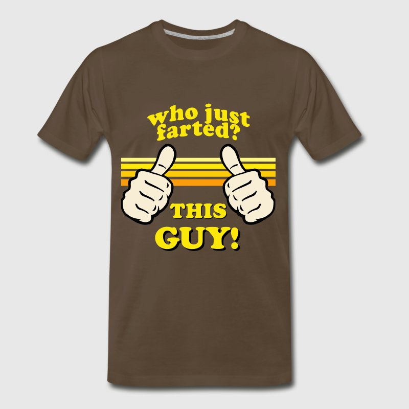 Who Farted? This Guy! - Men's Premium T-Shirt