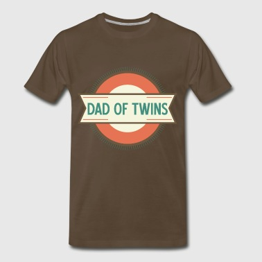 Dad Of Twins Gift Dad Of Twins gift - Men's Premium T-Shirt