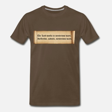 Mysterious The lord works in mysterious ways. - Men's Premium T-Shirt