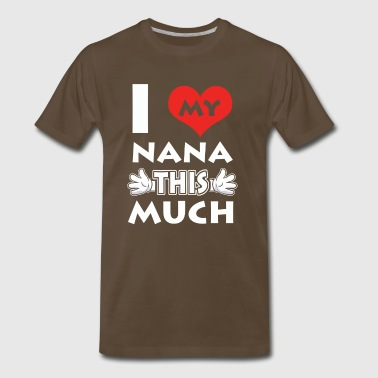 Love my Nana tee - Men's Premium T-Shirt
