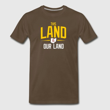 Holy Land THIS LAND IS OUR LAND - Men's Premium T-Shirt