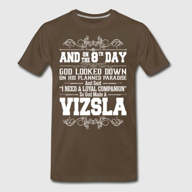 And On The 8th Day God Look Down So God Made A Viz - Men's Premium T-Shirt