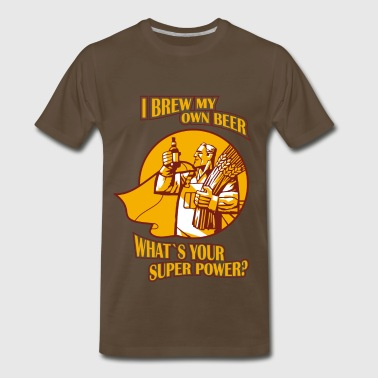 Brew my own beer -  What's your superpower? - Men's Premium T-Shirt