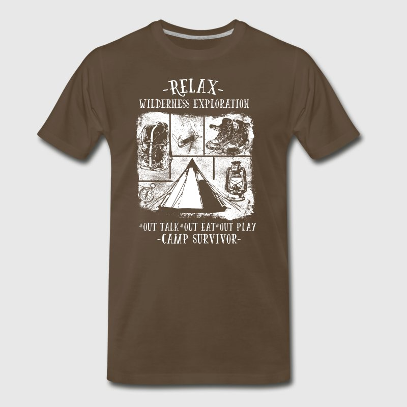 Relax: Wilderness Exploration in Camp Survivor. - Men's Premium T-Shirt