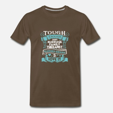Family Therapist Marriage Family Therapist Shirt - Men's Premium T-Shirt