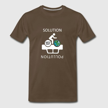 Pollution The Solution to Pollution is the clean energies - Men's Premium T-Shirt