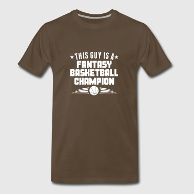 This Guy Is A Fantasy Basketball Champion - Men's Premium T-Shirt