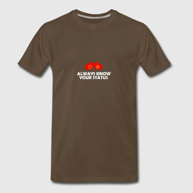 Expression Always know your status - Men's Premium T-Shirt