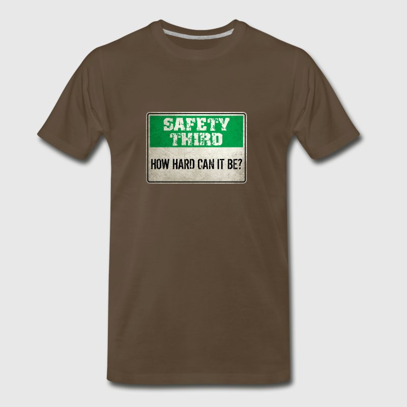 Safety Third: How hard can it be? - Men's Premium T-Shirt