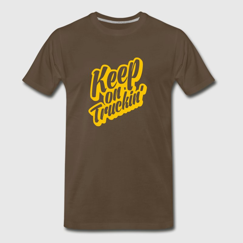 Keep On Truckin - Men's Premium T-Shirt