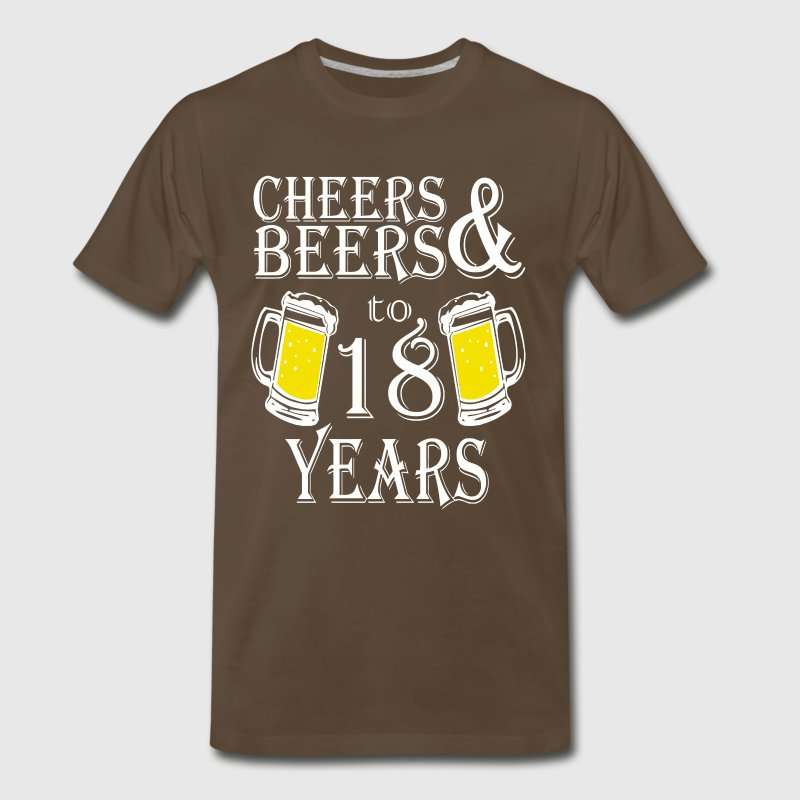 Cheers And Beers To 18 Years - Men's Premium T-Shirt