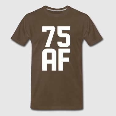 75 AF Years Old - Men's Premium T-Shirt