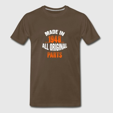 Made In 1948 All Original Parts - Men's Premium T-Shirt