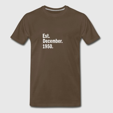 Est December 1950 - Men's Premium T-Shirt