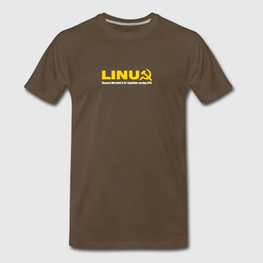 Linux because microsoft is for capitalists - Men's Premium T-Shirt