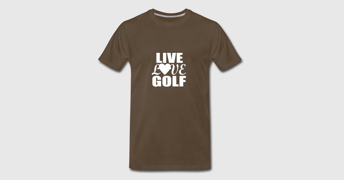 live love golf t shirt spreadshirt. Black Bedroom Furniture Sets. Home Design Ideas