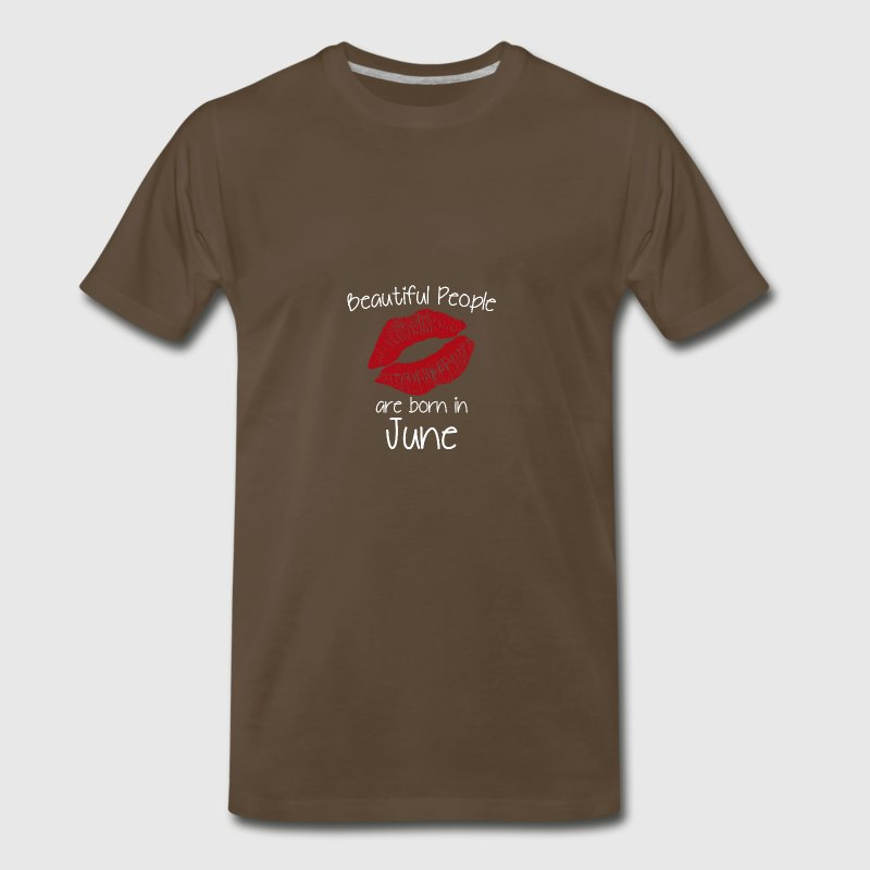 Beautiful people are born in June - Men's Premium T-Shirt