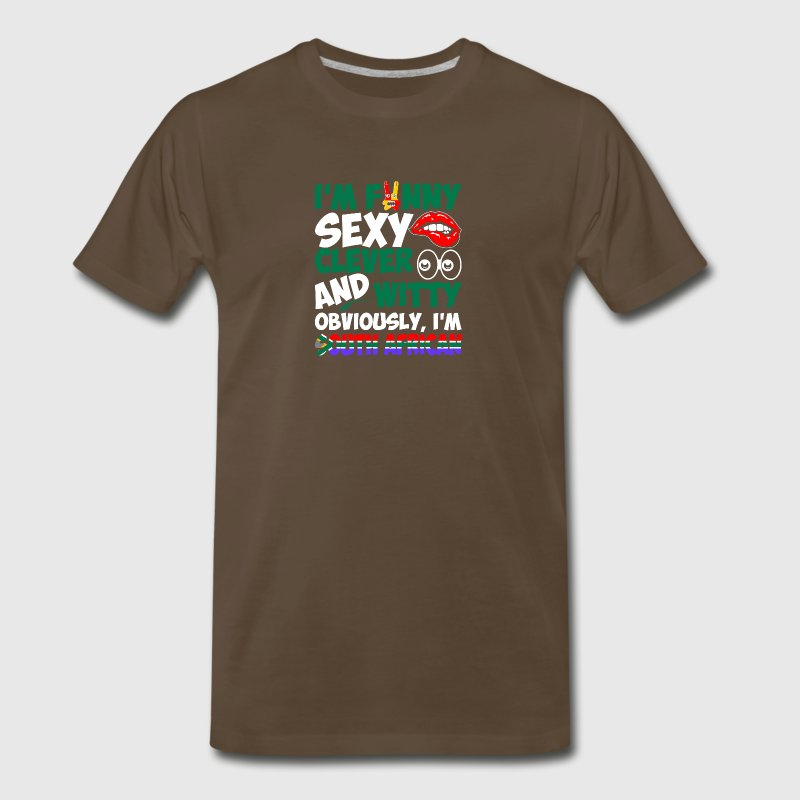 Im Funny Sexy Clever And Witty Im South African - Men's Premium T-Shirt