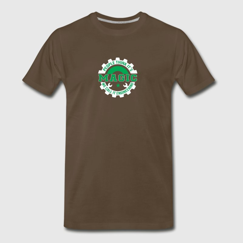 People Think Magic We Call It Engineerin - Men's Premium T-Shirt