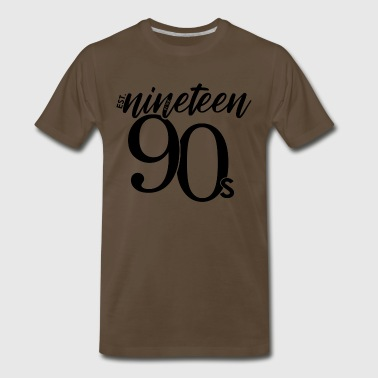 Establishment Est. in the Nineteen 90s - Men's Premium T-Shirt
