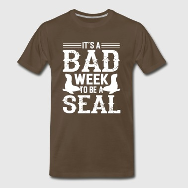 Bad Turtle It's a bad week to be a seal - sea dog ocean - Men's Premium T-Shirt
