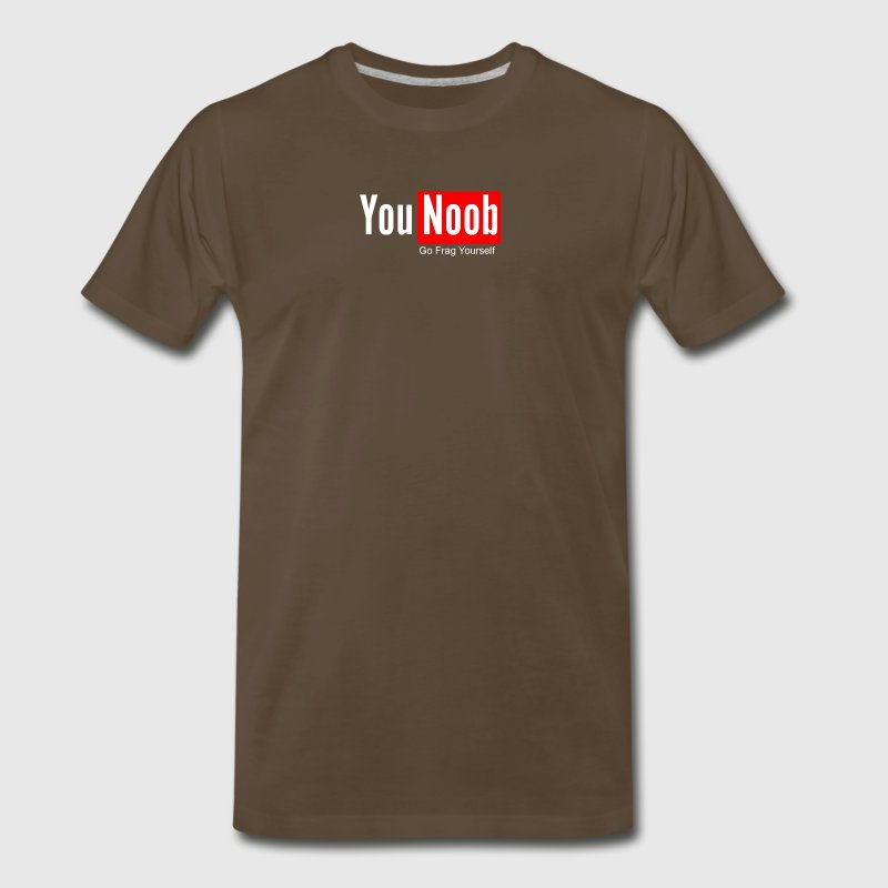 You Noob Go Frag Yourself - Men's Premium T-Shirt
