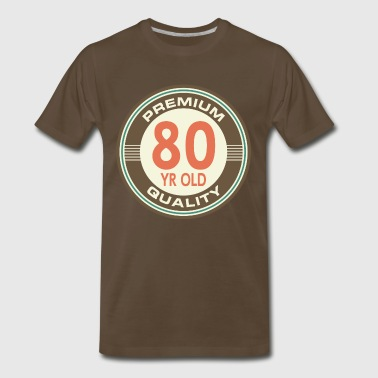 80 Years Old Birthday 80th Birthday Vintage 80 year old - Men's Premium T-Shirt
