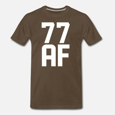 77 Years Old 77 AF Years Old - Men's Premium T-Shirt