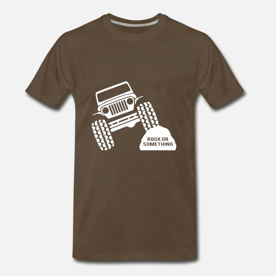 Rock T-Shirts - Rock Or Something Jeep Wrangler - Men's Premium T-Shirt noble brown