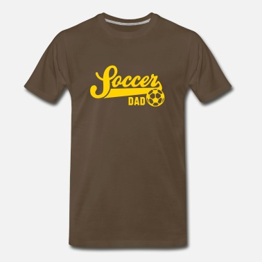 f32fc5ab Soccer Dads Soccer DAD - Men's Premium T-Shirt