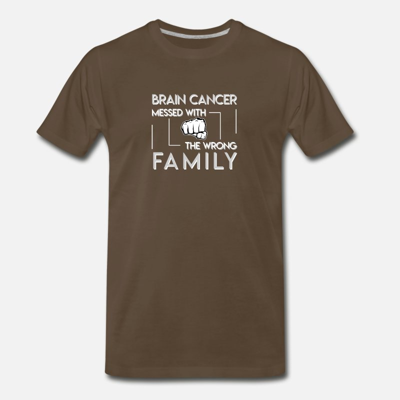 Brain T-Shirts - Brain Cancer Messed With The Wrong Family - Men's Premium T-Shirt noble brown