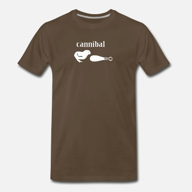 Cannibalism Cannibal - Men's Premium T-Shirt
