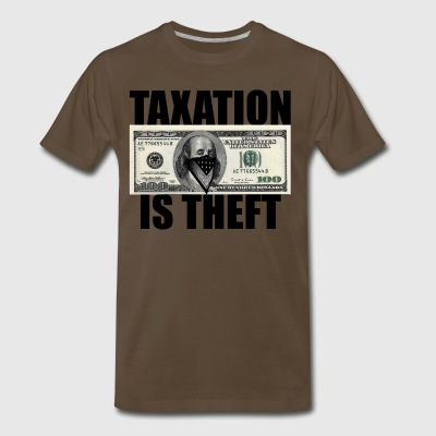 Taxation Is Theft - Men's Premium T-Shirt