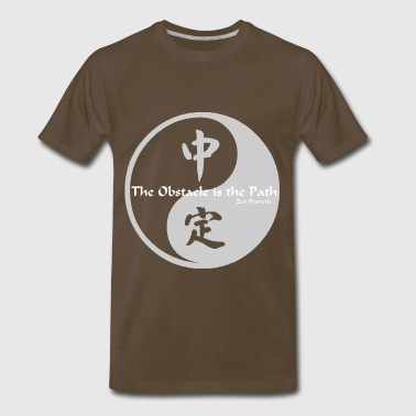 Yin Yang - The Obstacle is the Path - Men's Premium T-Shirt