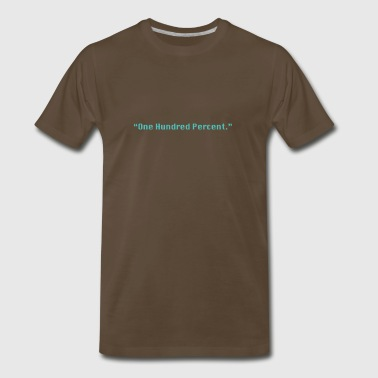 One Hundred Percent (green) - Men's Premium T-Shirt