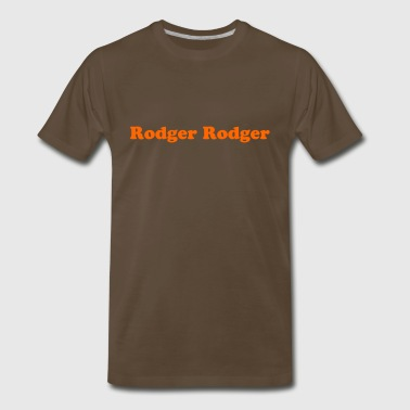 Rodger Rodger - Men's Premium T-Shirt