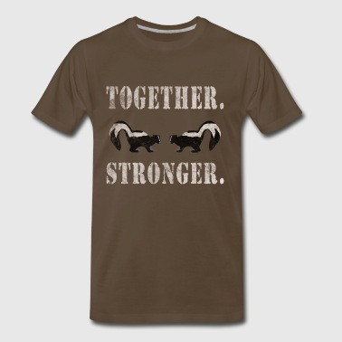Together (We Smell) Stronger - Men's Premium T-Shirt