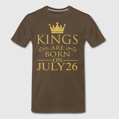 Kings are born on July 26 - Men's Premium T-Shirt