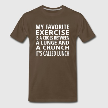 My Favorite Exercise Is Lunch - Men's Premium T-Shirt
