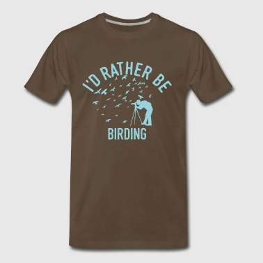 Birdwatching Birding Birds Bird Spotting Cool Gift - Men's Premium T-Shirt