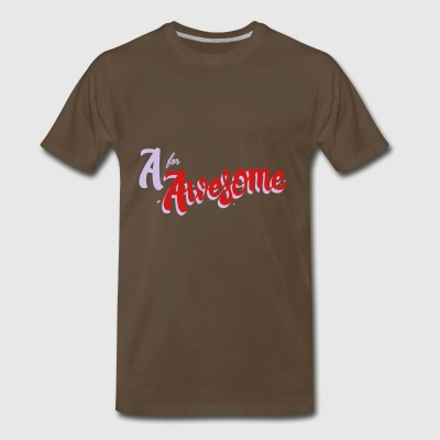 A for Awesome - Men's Premium T-Shirt