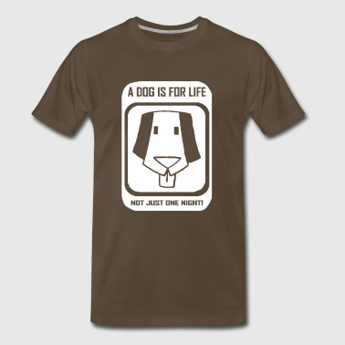 A dog is for life Funny T shirt - Men's Premium T-Shirt