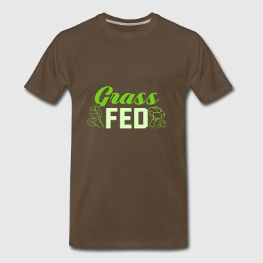 Grass Fed Vegan Veganism Design - Men's Premium T-Shirt