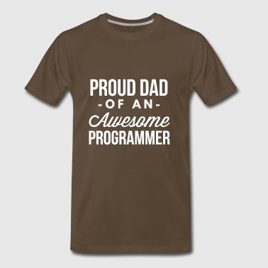 Proud Dad of an awesome Programmer - Men's Premium T-Shirt