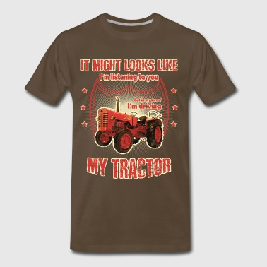 It might looks like listening driving TRACTOR red - Men's Premium T-Shirt