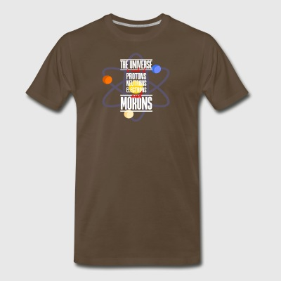 The Universe Is Made of protons neutrons electrons - Men's Premium T-Shirt