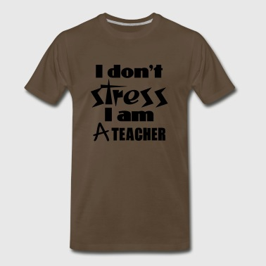 dont stress teacher - Men's Premium T-Shirt