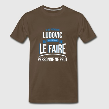 Ludovic nobody can gift - Men's Premium T-Shirt