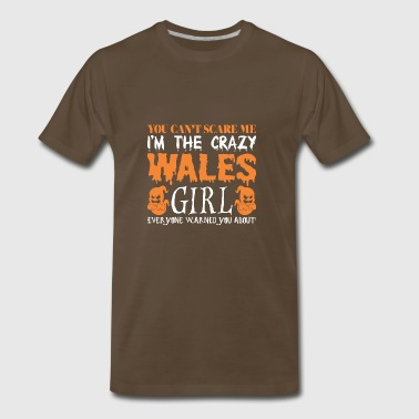 You Cant Scare Me Crazy Wales Girl Halloween - Men's Premium T-Shirt